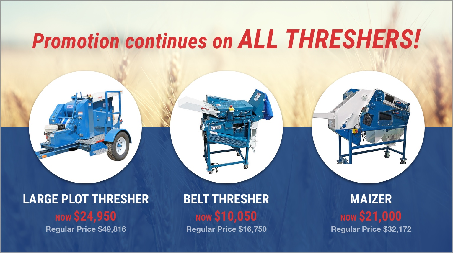 Promotion continues on all Threshers!